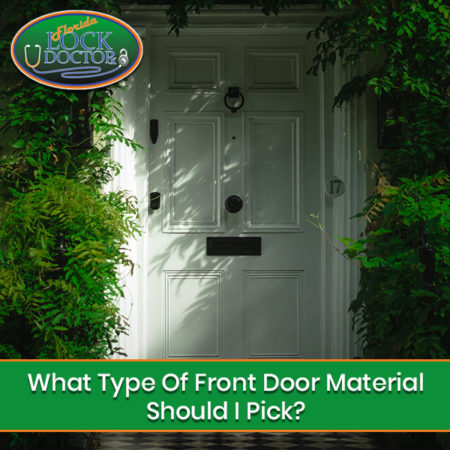 What Type Of Front Door Material Should I Pick